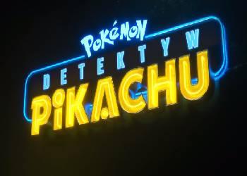 Detektyw Pikachu premiera 2019